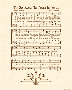 Tis So Sweet To Trust In Jesus - Christian Heritage Hymn, Sheet Music, Vintage Style, Natural Parchment, Sepia Brown Ink, 8x10 art print ready to frame, Vintage Verses