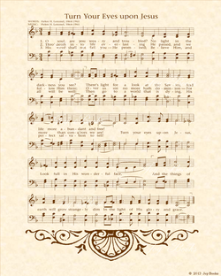 Turn Your Eyes Upon Jesus - Christian Heritage Hymn, Sheet Music, Vintage Style, Natural Parchment, Sepia Brown Ink, 8x10 art print ready to frame, Vintage Verses