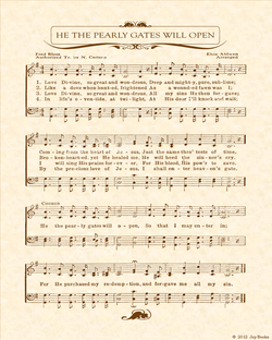 He The Pearly Gates Will Open - Christian Heritage Hymn, Sheet Music, Vintage Style, Natural Parchment, Sepia Brown Ink, 8x10 art print ready to frame, Vintage Verses