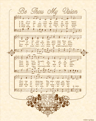 Be Thou My Vision - Christian Heritage Hymn, Sheet Music, Vintage Style, Natural Parchment, Sepia Brown Ink, 8x10 art print ready to frame, Vintage Verses