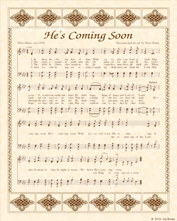 He's Coming Soon - Christian Heritage Hymn, Sheet Music, Vintage Style, Natural Parchment, Sepia Brown Ink, 8x10 art print ready to frame, Vintage Verses