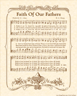 Faith Of Our Fathers - Christian Heritage Hymn, Sheet Music, Vintage Style, Natural Parchment, Sepia Brown Ink, 8x10 art print ready to frame, Vintage Verses