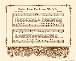 Father Hear The Prayer We Offer - Christian Heritage Hymn, Sheet Music, Vintage Style, Natural Parchment, Sepia Brown Ink, 8x10 art print ready to frame, Vintage Verses