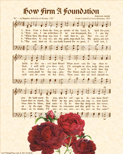 How Firm A Foundation - Christian Heritage Hymn, Sheet Music, Vintage Style, Natural Parchment, Sepia Brown Ink, Red Bishops Roses, 8x10 art print ready to frame, Vintage Verses