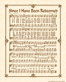 Since I Have Been Redeemed - Christian Heritage Hymn, Sheet Music, Vintage Style, Natural Parchment, Sepia Brown Ink, 8x10 art print ready to frame, Vintage Verses