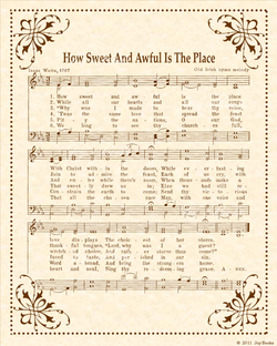How Sweet and Awful is the Place - Christian Heritage Hymn, Sheet Music, Vintage Style, Natural Parchment, Sepia Brown Ink, 8x10 art print ready to frame, Vintage Verses
