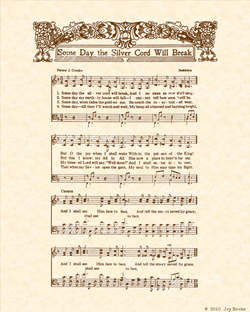 Some Day The Silver Cord Shall Break a.k.a. Saved By Grace a.k.a. I Shall See Him Face To Face - Christian Heritage Hymn, Sheet Music, Vintage Style, Natural Parchment, Sepia Brown Ink, 8x10 art print ready to frame, Vintage Verses