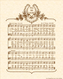 Fill Me Now - Christian Heritage Hymn, Sheet Music, Vintage Style, Natural Parchment, Sepia Brown Ink, 8x10 art print ready to frame, Vintage Verses