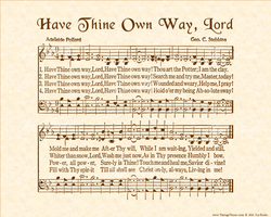 Have Thine Own Way, Lord - Christian Heritage Hymn, Sheet Music, Vintage Style, Natural Parchment, Sepia Brown Ink, 8x10 art print ready to frame, Vintage Verses