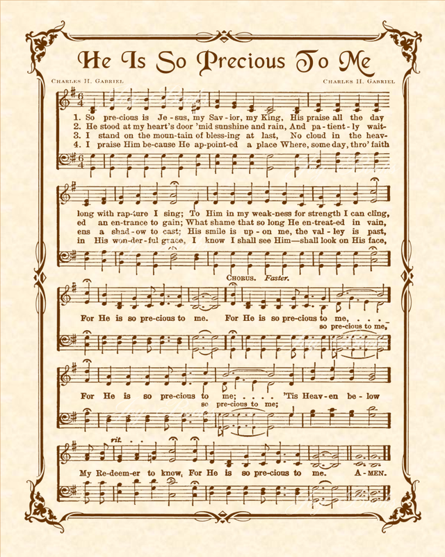He Is So Precious To Me - Christian Heritage Hymn, Sheet Music, Vintage Style, Natural Parchment, Sepia Brown Ink, 8x10 art print ready to frame, Vintage Verses