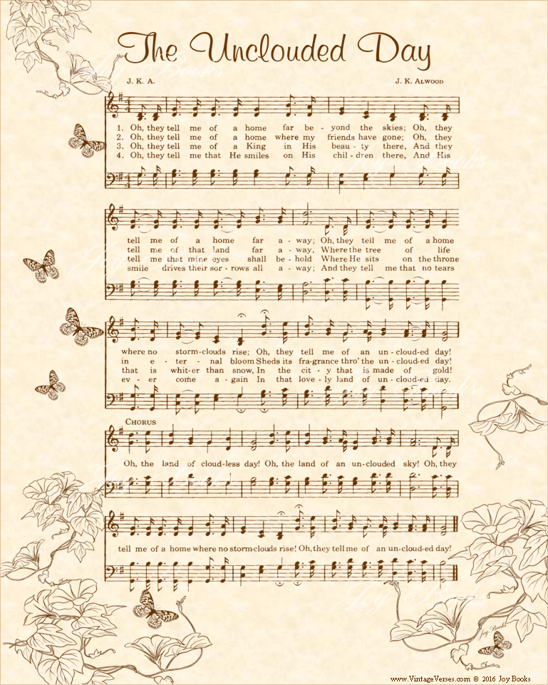 The Unclouded Day - Christian Heritage Hymn, Sheet Music, Vintage Style, Natural Parchment, Sepia Brown Ink, 8x10 art print ready to frame, Vintage Verses