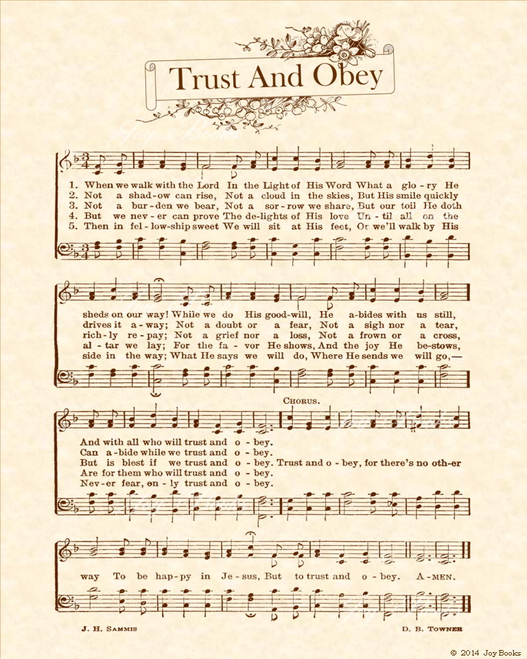 Trust And Obey a.k.a. When We Walk With The Lord - Christian Heritage Hymn, Sheet Music, Vintage Style, Natural Parchment, Sepia Brown Ink, 8x10 art print ready to frame, Vintage Verses
